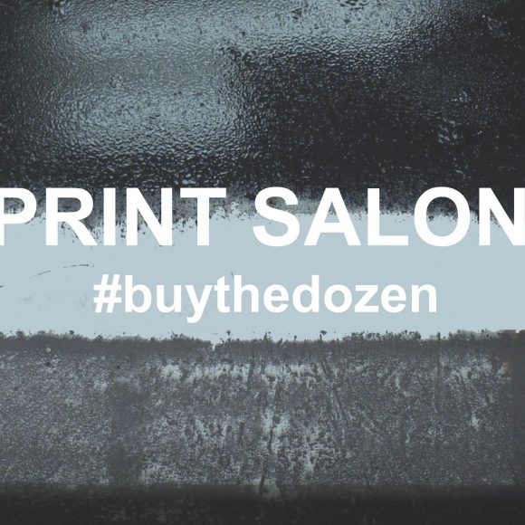 Print Salon – #buythedozen