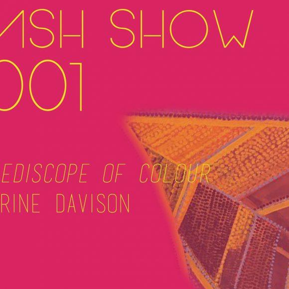 Flash Show #001 – Catherine Davison